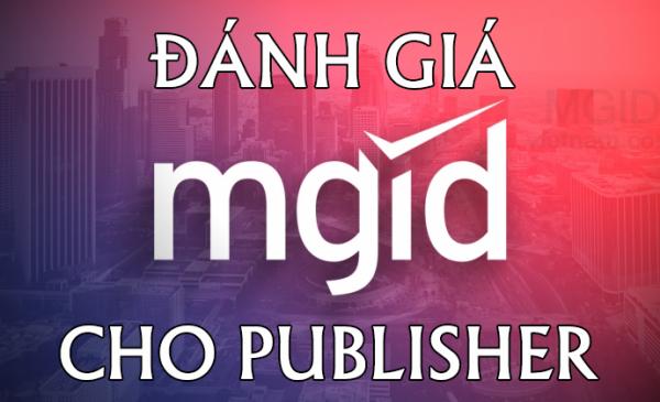 Đánh giá MGID dành cho nhà xuất bản