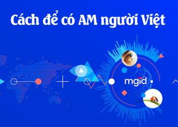 Cách tạo tài khoản quảng cáo MGID để có support người Việt Nam