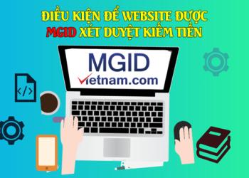 Làm thế nào để website được xét duyệt kiếm tiền từ quảng cáo MGID
